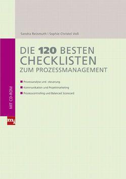 Die 120 besten Checklisten zum Prozessmanagement von Reinmuth,  Sandra, Voß,  Sophie Christel