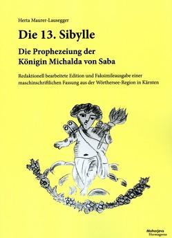 Die 13. Sybille von Maurer-Lausegger,  Herta