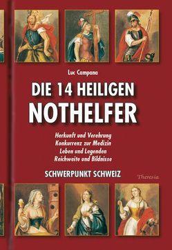 Die 14 Heiligen Nothelfer von Campana,  Luc, Gramer,  Kurt, swisstop,  -