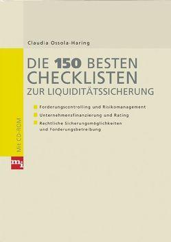 Die 150 besten Checklisten zur Liquiditätssicherung von Ossola-Haring,  Claudia