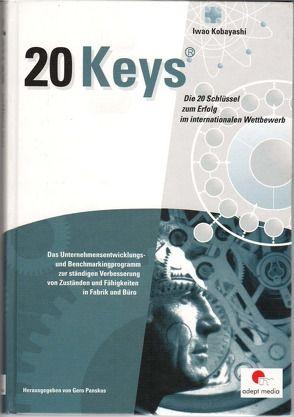 Die 20 Schlüssel zum Erfolg im internationalen Wettbewerb von Kobayashi,  Iwao, Kobayashi,  Yoshiyuki, Panskus,  Gero