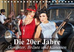Die 20er Jahre – Gangster, Bräute und Kanonen (Tischkalender 2018 DIN A5 quer) von Stanzer,  Elisabeth