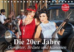 Die 20er Jahre. Gangster, Bräute und Kanonen (Tischkalender 2018 DIN A5 quer) von Stanzer,  Elisabeth