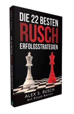 Die 22 besten Rusch Erfolgsstrategien von Barron,  Elijah, Rusch,  Alex S