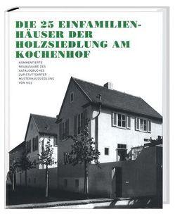 Die 25 Einfamilienhäuser der Holzsiedlung am Kochenhof von Bannasch,  Saskia, Vetter,  Andreas K