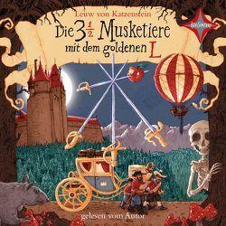 Die 3 ½ Musketiere mit dem goldenen L von von Katzenstein,  Leuw