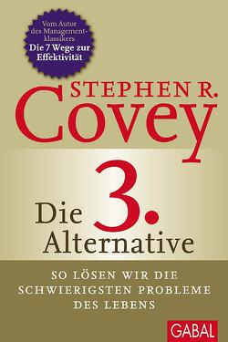 Die 3. Alternative von Bertheau,  Nikolas, Covey,  Stephen R., England,  Breck