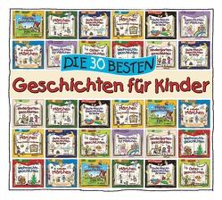 Die 30 besten Geschichten für Kinder von Various Artists