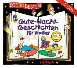 Die 30 besten Gute-Nacht-Geschichten für Kinder 2 von Various Artists