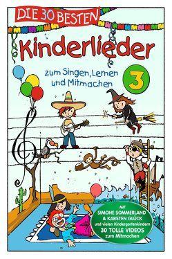 Die 30 besten Kinderlieder 3 – Die DVD von Die Kita-Frösche, Glück,  Karsten, Sommerland,  Simone