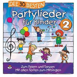 Die 30 besten Partylieder für Kinder 2 von Die Kita-Frösche, Glück,  Karsten, Sommerland,  Simone