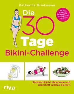Die 30-Tage-Bikini-Challenge von Brinkmann,  Katharina