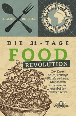 Die 31 – Tage FOOD Revolution von Robbins,  Ocean