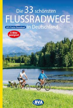 Die 33 schönsten Flussradwege in Deutschland mit GPS-Tracks Download von Kockskämper,  Oliver