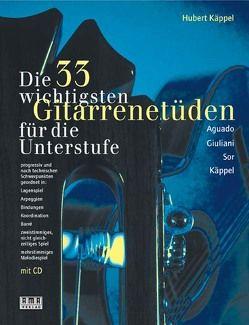 Die 33 wichtigsten Gitarrenetüden von Käppel,  Hubert