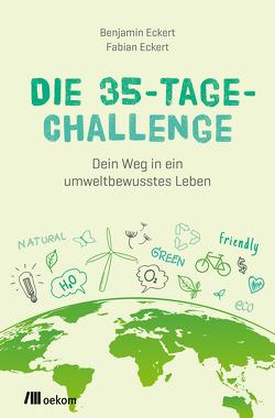 Die 35-Tage-Challenge von Eckert,  Benjamin, Eckert,  Fabian
