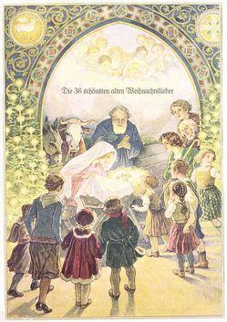 Die 36 schönsten alten Weihnachtslieder von Bellaseta e.K.
