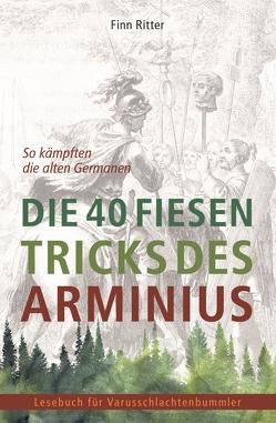 Die 40 fiesen Tricks des Arminius von Ritter,  Finn