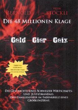 Die 48 Millionen Klage (Package Print- und Hörbuch, limited edition) von Bernold,  Patrick, Brandt,  Volker, Stöckli,  Peter