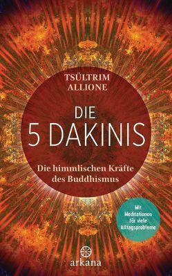 Die 5 Dakinis von Allione,  Tsültrim, Fregiehn,  Claudia