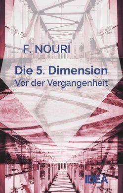 Die 5. Dimension von Nouri,  Farhad