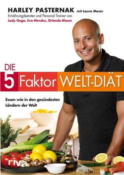 Die 5-Faktor-Welt-Diät von Moser,  Laura, Pasternak,  Harley; Moser