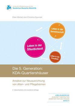 Die 5. Generation: KDA-Quartiershäuser von Michell-Auli,  Peter, Sowinksi,  Christine