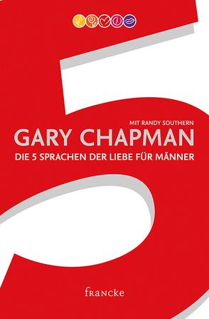 Die 5 Sprachen der Liebe für Männer von Chapman,  Gary, Schnoebbe,  Jokim, Southern,  Randy