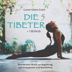 Die 5 Tibeter (+ 1 Bonus) von Evans,  Gomer Edwin