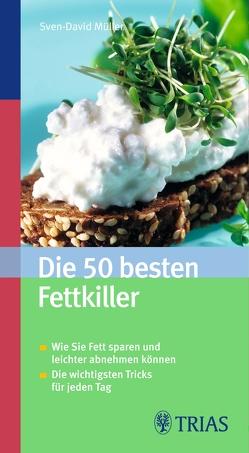 Die 50 besten Fettkiller von Müller,  Sven-David