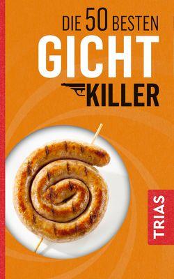 Die 50 besten Gicht-Killer von Schobert,  Astrid
