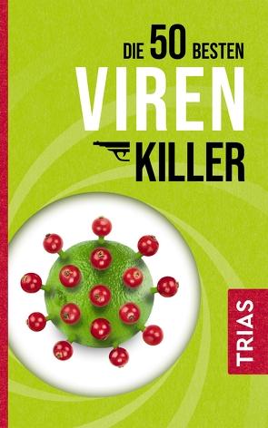 Die 50 besten Virenkiller von Müller,  Sven-David