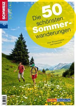 Die 50 schönsten Sommerwanderungen von Ihle,  Jochen, Kaiser,  Toni