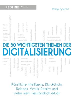 Die 50 wichtigsten Themen der Digitalisierung von Specht,  Philip