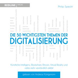 Die 50 wichtigsten Themen der Digitalisierung von Königsmann,  Andreas, Specht,  Philip