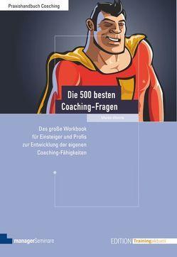 Die 500 besten Coaching-Fragen von Wehrle,  Martin