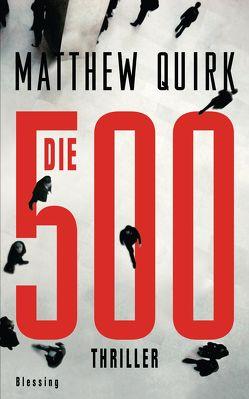 Die 500 von Quirk,  Matthew