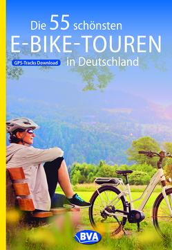 Die 55 schönsten E-Bike Touren in Deutschland von Kockskämper,  Oliver