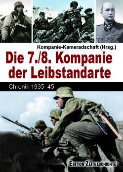 Die 7./8. Kompanie der Leibstandarte von Kompanierkameradschaft