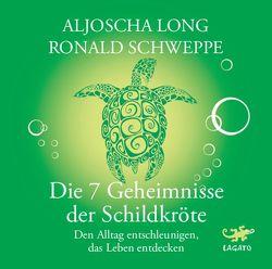 Die 7 Geheimnisse der Schildkröte von Franke,  Gabi, Long,  Aljoscha, Nicolai,  Sibylle, Schweppe,  Ronald