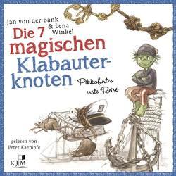 Die 7 magischen Klabauterknoten von Bank,  Jan von der, Gussek,  Rainer, Kaempfe,  Peter