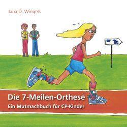 Die 7-Meilen-Orthese von Dietsch Wingels,  Jana