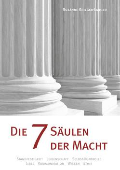 Die 7 Säulen der Macht von Grieger-Langer,  Suzanne