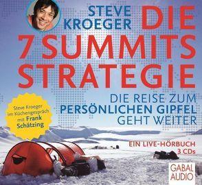 Die 7 Summits Strategie von García,  Isabel, Kroeger,  Steve, Schätzing,  Frank, Steeger,  Marco