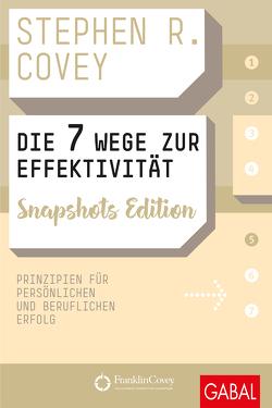 Die 7 Wege zur Effektivität Snapshots Edition von Bertheau,  Nikolas, Covey,  Stephen R.