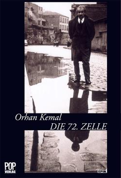 Die 72. Zelle. von Kemal,  Orhan, Uli,  Rothfuss, Wensien,  Achim M