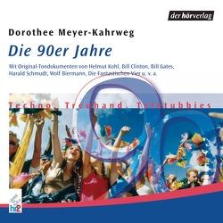 Die 90er Jahre von Biermann,  Wolf, Grass,  Günter, Meyer-Kahrweg,  Dorothee