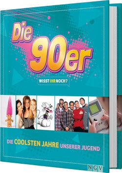 Die 90er! Wisst ihr noch? von Kiel,  Melanie, Pinnau,  Sabine