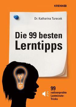 Die 99 besten Lerntipps von Turecek,  Katharina