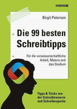 Die 99 besten Schreibtipps von Peterson,  Birgit